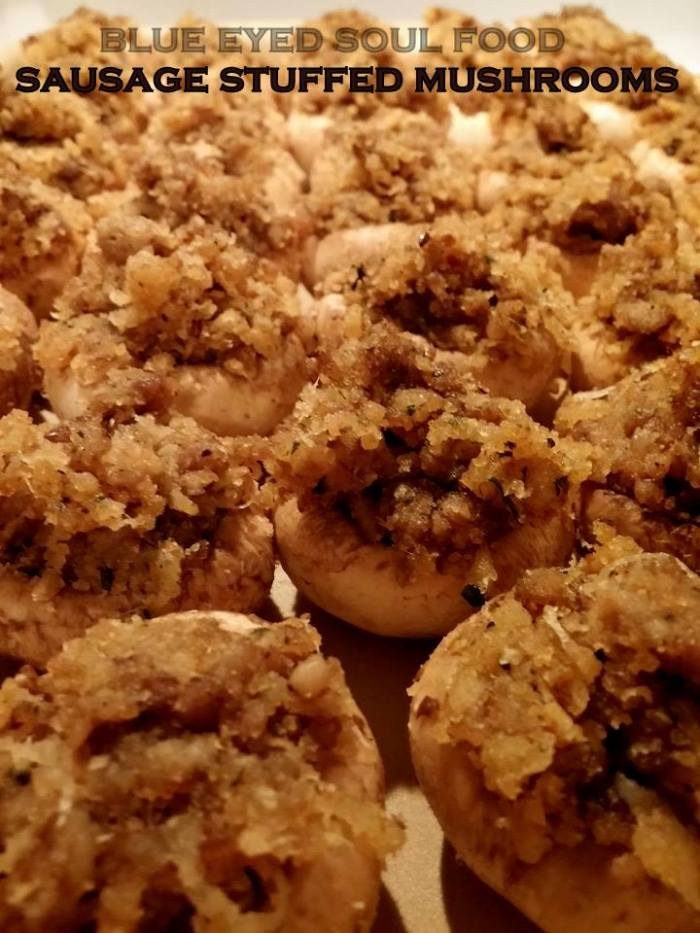 Sausage Stuffed Mushrooms | Blue Eyed Soul Food
