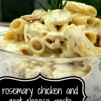 Rosemary Chicken & Goat Cheese Pasta