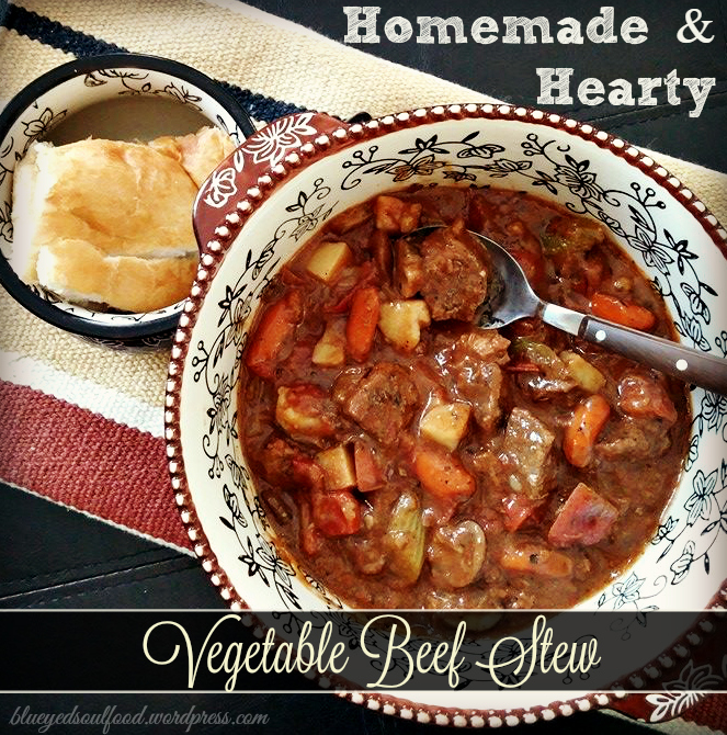 Homemade & Hearty Vegetable Beef Stew